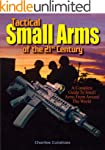 Tactical Small Arms of the 21st Centu...
