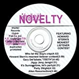 'novelty Songs', Featuring the Howard Stern Meanest Listener Contest ! [Explicit]