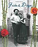 Frida & Diego: Art, Love, Life