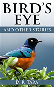Childrens book: Bird's Eye and Other Stories: Beautifully Illustrated Childrens Bedtime Story Book (Illustrated Moral Stories for Children Series 6)