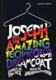 Joseph And The Amazing Technicolor Dreamcoat (Abridged Vocal Score) Words: Rice Composer: Lloyd Webber
