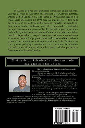 Un Sueño Americano: El viaje de un Salvadoreño hacia los Estados Unidos