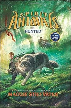 Spirit Animals: Book 2: Hunted: Maggie Stiefvater: 9780545522441