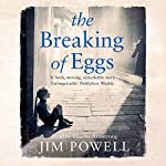 The Breaking of Eggs | Jim Powell