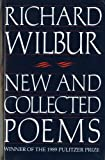 New and Collected Poems (Harvest Book) (0156654911) by Wilbur, Richard