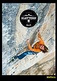 BEST OF KLETTERN 2015: 13 Kletterhighlights des Jahres im Bild