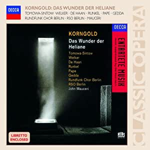 Korngold : Das Wunder der Heliane (Le miracle d'Héliane)