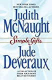 Simple Gifts : Four Heartwarming Christmas Stories : Just Curious / Miracles / Change of Heart / Double Exposure (067102180X) by McNaught, Judith