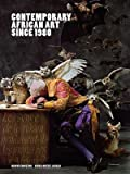img - for [(Contemporary African Art Since 1980 )] [Author: Owkui Enzewor] [Nov-2009] book / textbook / text book