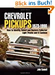 Chevrolet Pickups 1973-1998: How to I...