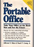img - for The Portable Office: Take Your Office on the Road Now and for the Future book / textbook / text book