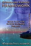 img - for Spinward Fringe Broadcast 7: Framework (Volume 8) book / textbook / text book