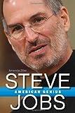 Steve Jobs: American Genius