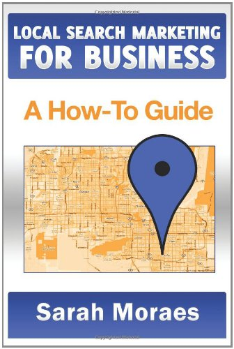 Local Search Marketing For Business: A How-To Guide