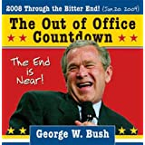 2008 George W. Bush Out of Office Countdown Boxed Calendar ~ Sourcebooks Inc.