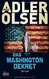 Das Washington-Dekret: Thriller (dtv Unterhaltung)