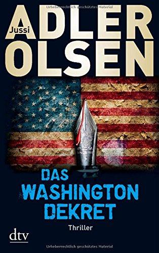 Buchseite und Rezensionen zu 'Das Washington-Dekret: Thriller' von Jussi Adler-Olsen