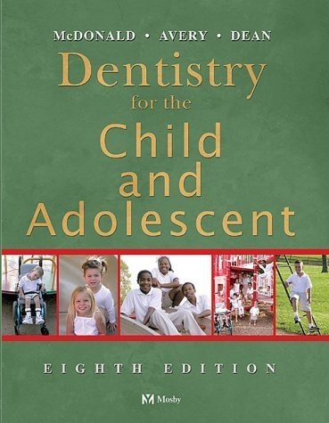 Dentistry for the Child and Adolescent - 8th Edition