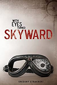 With Eyes Turned Skyward by Gregory Stravinski ebook deal