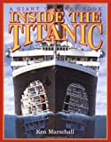 img - for Inside the Titanic (A Giant Cutaway Book) book / textbook / text book