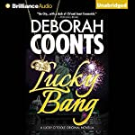 Lucky Bang: A Lucky O'Toole Vegas Adventure, Book 2 | Deborah Coonts