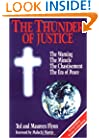 The Thunder of Justice: The Warning, the Miracle, the Chastisement, the Era of Peace