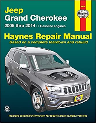 Jeep Grand Cherokee: 2005 thru 2014 Gasoline engines (Haynes Repair Manual)