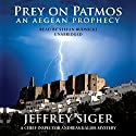 Prey on Patmos: A Chief Inspector Kaldis Mystery Audiobook by Jeffrey Siger Narrated by Stefan Rudnicki