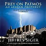 Prey on Patmos: A Chief Inspector Kaldis Mystery | Jeffrey Siger