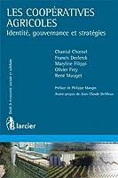 Les coopératives agricoles : Identité, gouvernance et stratégies