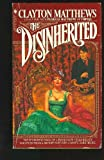 The Disinherited (0553228463) by Matthews, Clayton