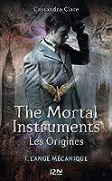 The Mortal Instruments, Les origines - tome 1
