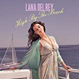 High By The Beach [Explicit]