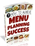 How to Achieve Menu Planning Success:...