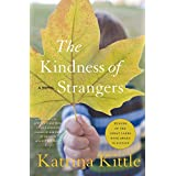 The Kindness of Strangers ~ Katrina Kittle