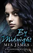 By Midnight: A Ravenwood Mystery