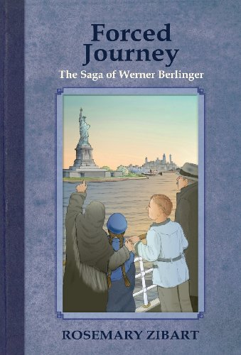 Forced Journey: The Saga of Werner Berlinger (Far and Away)