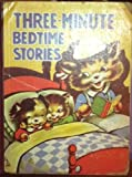 img - for THREE-MINUTE BEDTIME STORIES book / textbook / text book