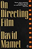 On Directing Film (0140127224) by Mamet, David