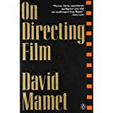 On Directing Film ~ David Mamet