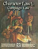 img - for Character Law and Campaign Law book / textbook / text book