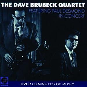 The Dave Brubeck Quartet: Featuring Paul Desmond, In Concert