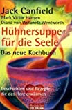 img - for H hnersuppe f r die Seele. Das neue Kochbuch book / textbook / text book