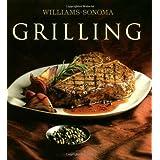 Williams-Sonoma Collection: Grilling ~ John Phillip Carroll