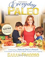 Everyday Paleo by Victory Belt Publishing