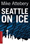 Image of Seattle On Ice (A Brick Ransom Adventure)