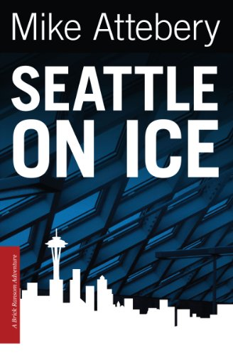 Seattle On Ice (Brick Ransom Book 2)