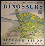 New questions and answers about dinosaurs (068812271X) by Simon, Seymour