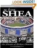 So Long, Shea: Five Decades of Stadium Memories