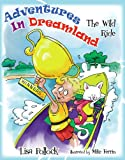 Adventures in Dreamland - The Wild Ride